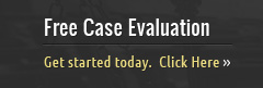 Fill out a free case evaluation form.